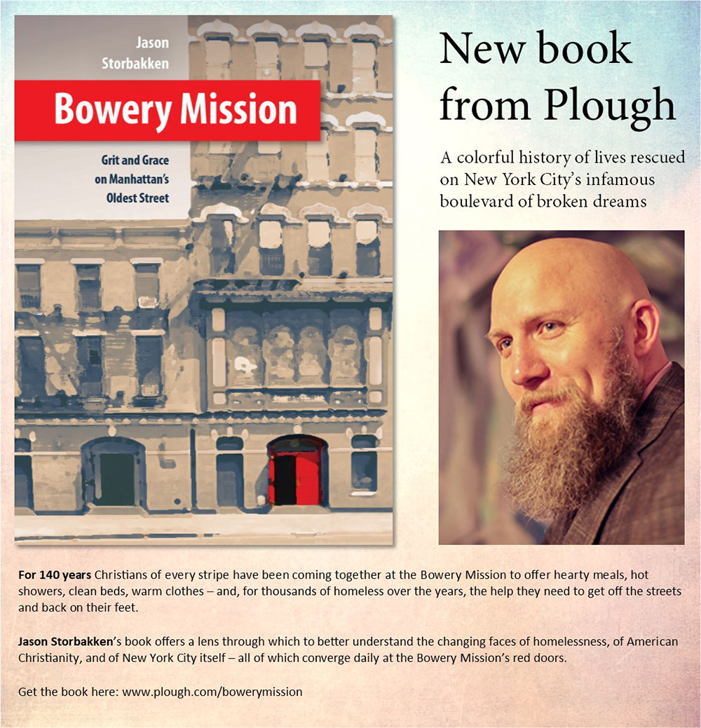 Bowery Mission: Grit and Grace on Manhattan's Oldest Street.