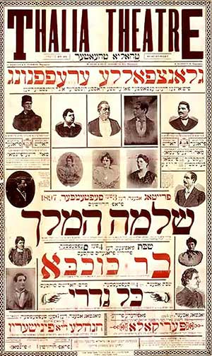 Poster from 1897 Yiddish production. The theatre was called Thalia from 1879 to 1929.